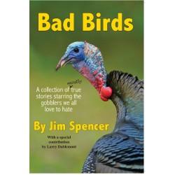 Bad Birds by Jim Spencer