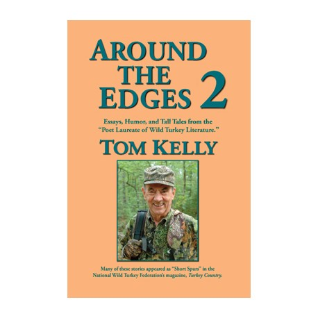 Around the Edges 2 by Tom Kelly
