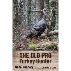 Old Pro Turkey Hunter by Gene Nunnery