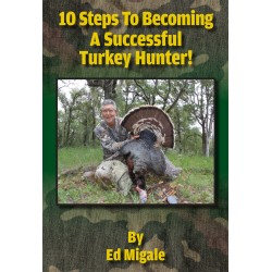 10 Steps To Becoming A Successful Turkey Hunter