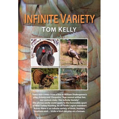 Infinite Variety by Tom Kelly - New 2019