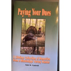 Paying Your Dues by Andy Cantrell