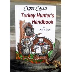'NEW' Close Calls Turkey Hunter's Handbook
