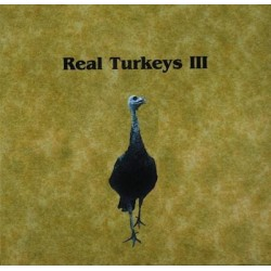 Real Turkeys III: Spring Calling CD