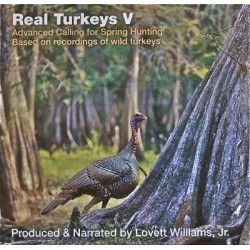 Real Turkeys Advanced Calling for Spring Hunting