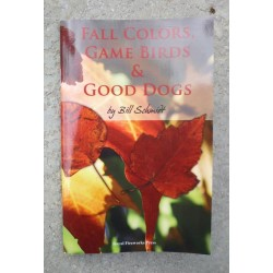 Fall Colors, Game Birds & Good Dogs