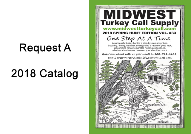 2018 MIDWEST Turkey Call Supply Catalog